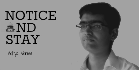 NoticeAndStayAdityaVerma_SupremeCourtcolumn