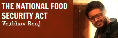 NationalFoodSecurityAct_VaibhavRaaj
