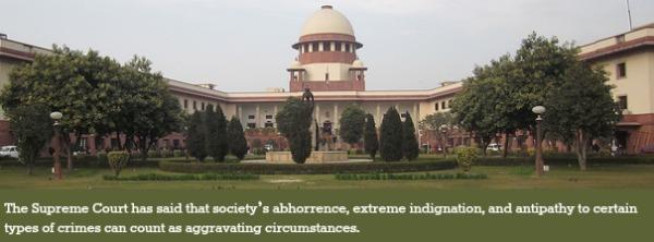 SupremeCourtofIndia_aggravatingcircumstance_extremeindignation_abhorrence