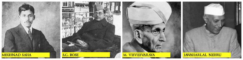 MeghnadSaha_SubhashBose_MVisvesvaraya_Nehru