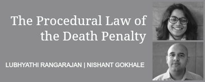 DeathPenaltyProcedure_LubhyatiRangarajan_NishantGokhale