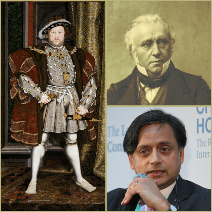 (From left to right) Henry VIII was King of England from 1509 until his death in 1547. Public domain. Thomas Babington Macaulay (1800-1859), as the leading member of the Law Commission, wrote the Indian Penal Code, 1860, which inspired counterparts in most other British colonies. Public domain. Congress MP Shashi Tharoor tried to introduce a private member's bill to decriminalise gay sex by substituting some of the language in Section 377 of the Indian Penal Code. It was rejected in the Lok Sabha on December 18, 2015. Wikimedia Commons. CC BY 2.0.
